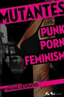 Mutantes, Pornô Punk Feminista - Poster / Capa / Cartaz - Oficial 1