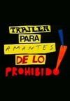 Trailer para os Amantes do Proibido - Poster / Capa / Cartaz - Oficial 2