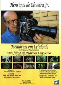 """""""HENRIQUE DE OLIVEIRA JUNIOR – MEMORIAS EM CELULOIDE"""" - Poster / Capa / Cartaz - Oficial 1"""