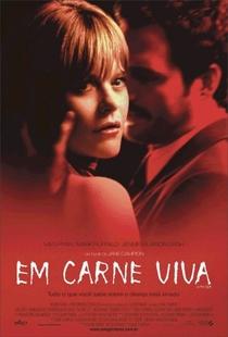 Em Carne Viva - Poster / Capa / Cartaz - Oficial 1