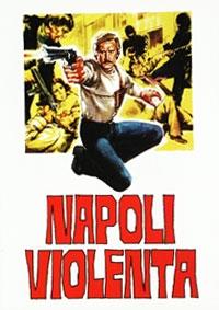 Napoli Violenta - Poster / Capa / Cartaz - Oficial 1