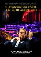 A Inesquecível Noite dos Fãs de André Rieu (A Inesquecível Noite dos Fãs de André Rieu)