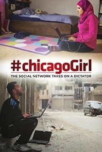#chicagoGirl: The Social Network Takes on a Dictator  - Poster / Capa / Cartaz - Oficial 1