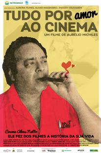 Tudo Por Amor ao Cinema - Poster / Capa / Cartaz - Oficial 1