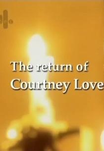O Retorno de Courtney Love - Poster / Capa / Cartaz - Oficial 1