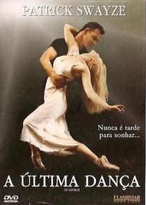 A Última Dança - Poster / Capa / Cartaz - Oficial 2