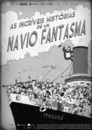 As Incríveis Histórias de um Navio Fantasma (As Incríveis Histórias de um Navio Fantasma)