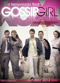 Gossip Girl: A Garota do Blog (6ª Temporada) - Poster / Capa / Cartaz - Oficial 3