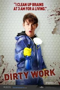 Dirty Work (1ª temporada) - Poster / Capa / Cartaz - Oficial 2