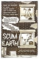 Scum of the Earth (Scum of the Earth)
