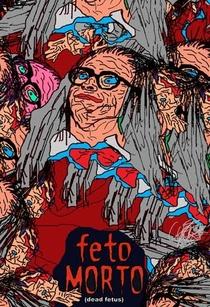 Feto Morto - Poster / Capa / Cartaz - Oficial 1