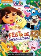 Dora A Aventureira - A Festa de Cachorrinhos (Dora the Explorer: It's a Party)