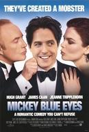 Mickey Olhos Azuis (Mickey Blue Eyes)