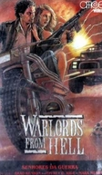 Senhores da Guerra (Warlords of Hell)