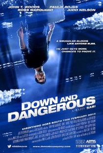 Down and Dangerous - Poster / Capa / Cartaz - Oficial 1