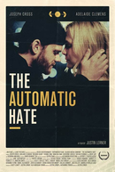 The Automatic Hate (The Automatic Hate)