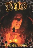Dio - Evil or Divine (Dio - Evil or Divine)