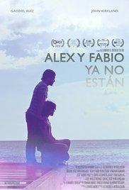 Alex and Fabio Are No Longer Here - Poster / Capa / Cartaz - Oficial 1