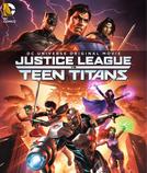 A Liga da Justiça e os Jovens Titãs