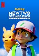 Pokémon: Mewtwo Contra-Ataca - Evolução (劇場版ポケットモンスター「ミュウツーの逆襲Evolution)