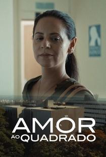 Amor ao Quadrado - Poster / Capa / Cartaz - Oficial 2