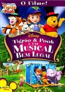 Tigrão e Pooh e um Musical Bem Legal (Tigger & Pooh and a Musical Too)
