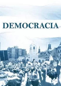 Democracia - Poster / Capa / Cartaz - Oficial 1