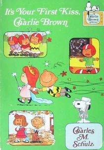 É o Seu Primeiro Beijo, Charlie Brown - Poster / Capa / Cartaz - Oficial 2