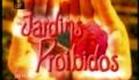 """""""Jardins Proibidos"""" - Genérico Final/Inicial"""