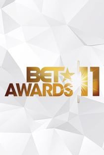 BET Awards 2011 - Poster / Capa / Cartaz - Oficial 1