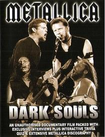 Metallica - Dark Souls - Poster / Capa / Cartaz - Oficial 1