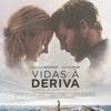 """Crítica: Vidas à Deriva (""""Adrift"""")   CineCríticas"""