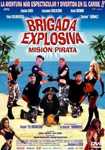 Brigada explosiva: Misión pirata - Poster / Capa / Cartaz - Oficial 1