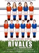 Rivais (Rivales)