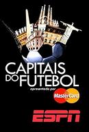 Capitais do Futebol (2ª Temporada) (Capitales del Fútbol)