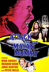 Attack of the Mayan Mummy - Poster / Capa / Cartaz - Oficial 1