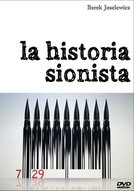 A História Sionista (The Zionist Story)