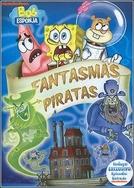 Bob Esponja: Fantasmas Piratas (SpongeBob SquarePants -Tolos Ghoul)