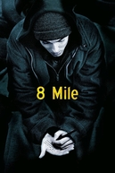 8 Mile: Rua das Ilusões (8 Mile)