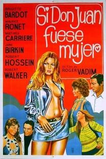 Se Don Juan Fosse Mulher - Poster / Capa / Cartaz - Oficial 4