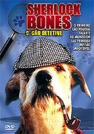Sherlock Bones - O Cão Detetive (Sherlock: Undercover Dog)