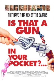 Is That a Gun in Your Pocket? - Poster / Capa / Cartaz - Oficial 1