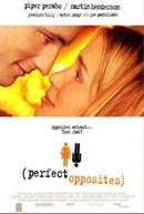Opostos Perfeitos (Perfect Opposites)