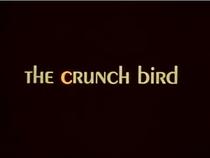 The Crunch Bird - Poster / Capa / Cartaz - Oficial 1