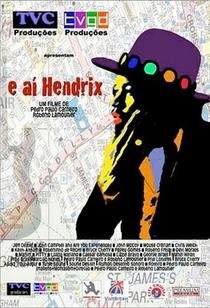 E aí Hendrix? - Poster / Capa / Cartaz - Oficial 1