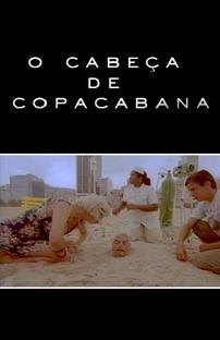 O Cabeça de Copacabana - Poster / Capa / Cartaz - Oficial 1
