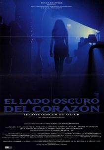 O Lado Escuro do Coração - Poster / Capa / Cartaz - Oficial 3