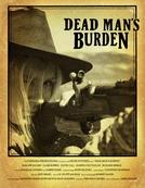 Dead Man's Burden (Dead Man's Burden)