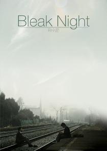 Bleak Night - Poster / Capa / Cartaz - Oficial 3
