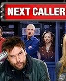 Next Caller (1ª Temporada) (Next Caller (Season 1))